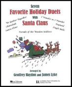 Seven Favorite Holiday Duets with Santa Claus [With CD (Audio)]