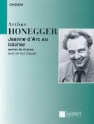 Arthur Honegger - Jeanne D'Arc Au Bucher