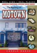 The Mystery at Motown (Real Kids! Real Places!