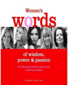 Women's Words of Wisdom, Power and Passion