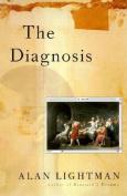 The Diagnosis