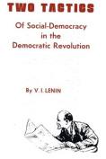Two Tactics of Social Democracy in the Democratic Revolution
