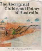 The Aboriginal Children's History of Australia
