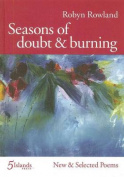 Seasons of doubt & burning