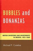 Bubbles and Bonanzas