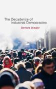 Decadence of Industrial Democracies