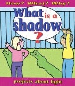 What Is a Shadow?