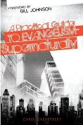 A Practical Guide to Evangelism--Supernaturally