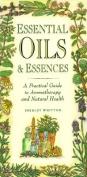 Essential Oils and Essences