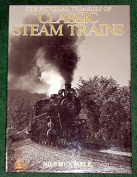 The Pictorial Treasury of Classic Steam Trains