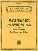 Masterworks for Clarinet and Piano