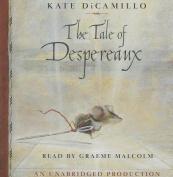 The Tale of Despereaux [Audio]