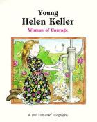 Young Helen Keller - Pbk (Fs Bio) (Troll First-Start Biography