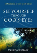 See Yourself Through God's Eyes