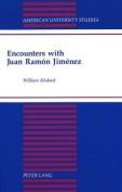 Encounters with Juan Ramon Jimenez (American University Studies, Series 2