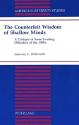 The Counterfeit Wisdom of Shallow Minds