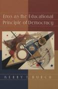 Eros as the Educational Principle of Democracy