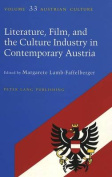 Literature, Film, and Culture Industry in Contemporary Austria
