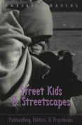 Street Kids & Streetscapes