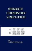 Organic Chemistry Simplified 3rd Edition