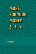 More for Your Money