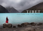 Tibet: A Culture on the Edge