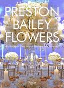 Preston Bailey Flowers