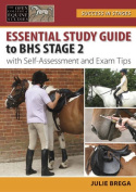 Essential Study Guide to BHS Stage 2