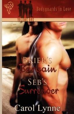 Brier's Bargain: AND Seb's Surrender (Bodyguards in Love)