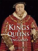 The Kings and Queens of England. Ian Crofton