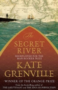 The Secret River. Kate Grenville
