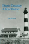 Dare County: A Brief History