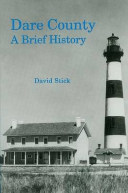 Dare County: A Brief History
