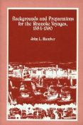 Backgrounds and Preparations for the Roanoke Voyages, 1584-1590