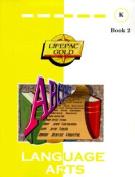 Alpha Omega Publications LAK 002 Student Book 2
