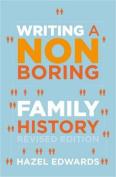Writing a Non-boring Family History