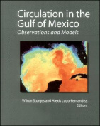 Circulation in the Gulf of Mexico