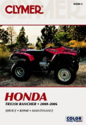 Honda Trx350 Rancher 2000-2006 (Clymer Motorcycle Repair)