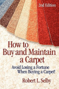 How to Buy and Maintain a Carpet