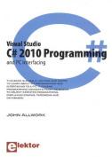 Visual Studio C# 2010 Programming & Pc Interfacing