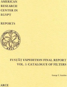 Fustat Expedition Final Report. Vol. 1