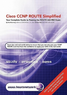 Cisco CCNP ROUTE Simplified: Your Complete Guide to Passing the ROUTE 642-902 Exam