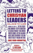Letters to Christian Leaders - Hollow Be Thy Claims