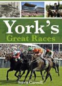 York's Great Races