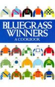 Bluegrass Winners: A Cookbook
