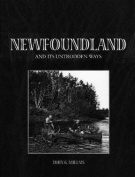Newfoundland & its Untrodden Ways