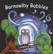 Barnowlby Bubbles