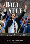 Bill Self: At Home in the Phog