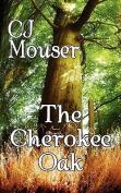 The Cherokee Oak