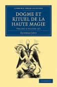 Dogme Et Rituel De La Haute Magie 2 Volume Paperback Set